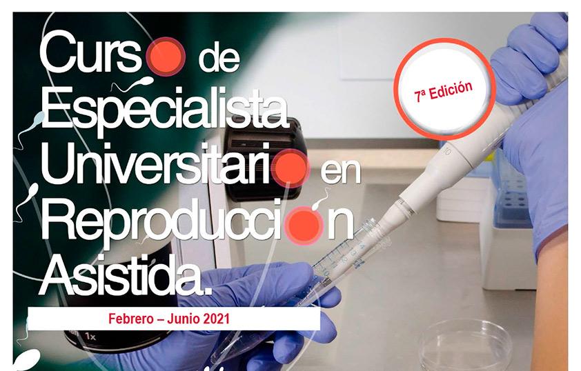 7ª Edición del Curso Especialista Universitario en Reproducción Asistida
